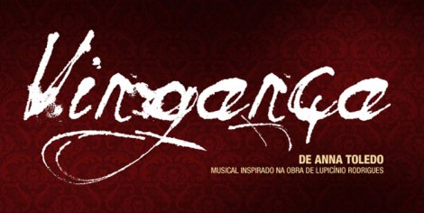 Vingança // Estreia em 12 de fevereiro no Centro Cultural Banco do Brasil
