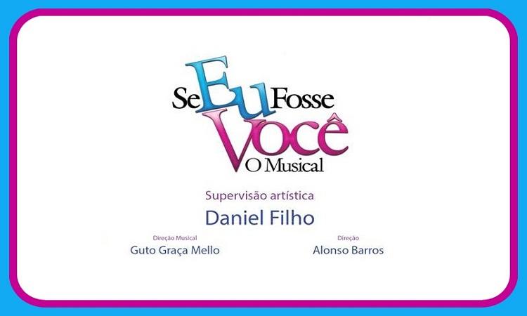 Se Eu Fosse Você - O Musical // Estreia em 21 de março no Teatro Oi Casagrande