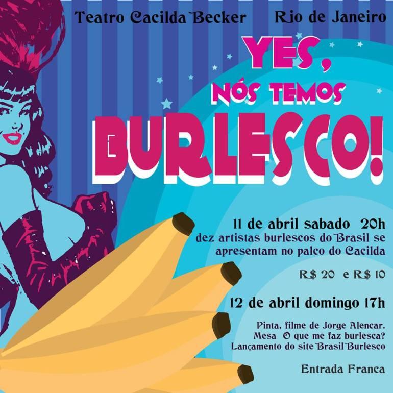 Yes, nós temos burlesco