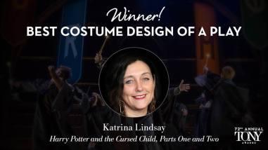 """Katrina Lindsay - Melhor Figurino em uma peça por """"Harry Potter and The Cursed Child - partes 1 e 2"""